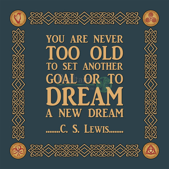 Never Too Old - C S Lewis (4 Colours) 8In / Dark Blue Print