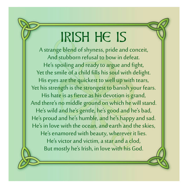 Irish He Is Premium Luster Unframed Print