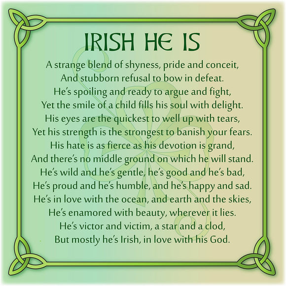 Irish He Is 8In Print