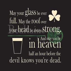 May Your Glass Be Ever Full Black 8In Print