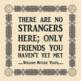 No Strangers - W B Yeats (4 Colours) 8In / Red Print