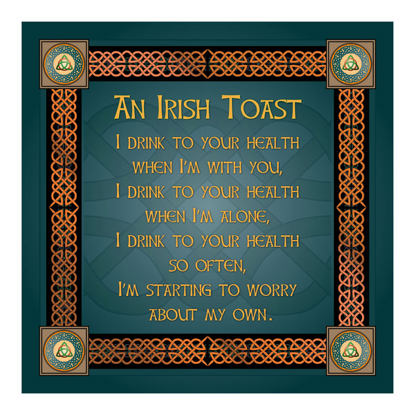 I Drink To Your Health Premium Luster Unframed Print