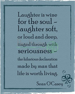 Laughter Is Wine For The Soul