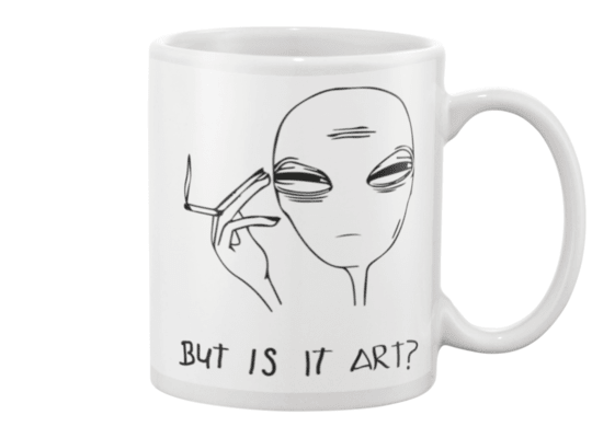 But Is It Art? Alien Mug - Heartsi Co