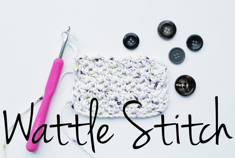 Learn how to Crochet the Wattle Stitch