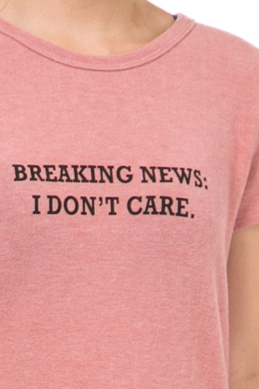 Breaking News, I Don't Care Tee - Pink