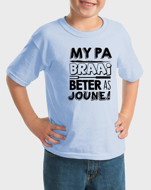 Kiddies My pa braai beter as joune! T-shirt