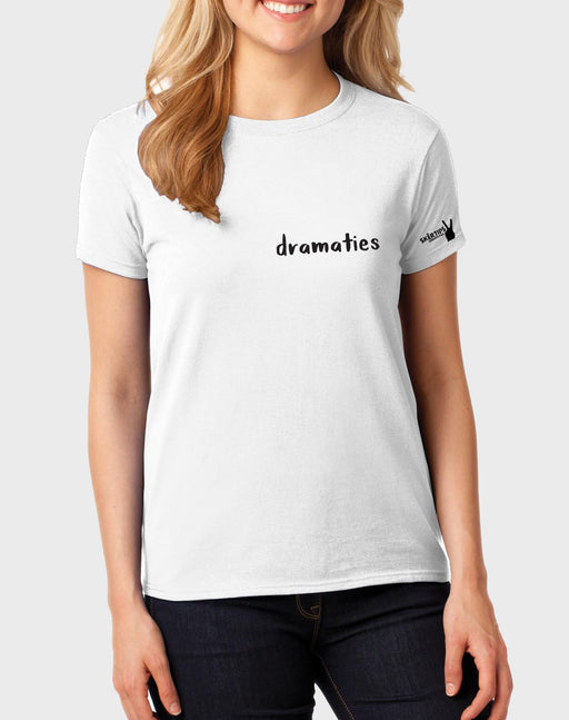 Sarkasties Dramaties Women's T-shirt - komedie