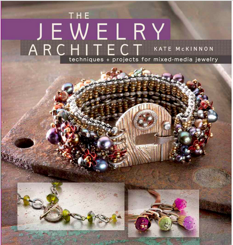 The Jewelry Architect: Techniques and Projects for Mixed-Media Jewelry