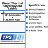 Image of 101.6 x 25.4mm Direct Thermal Polypropylene Labels With Permanent Adhesive on 25mm Cores - TPS1021-24