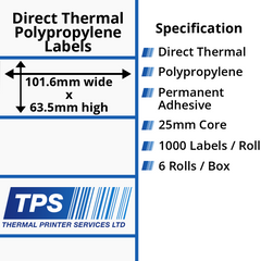 101.6 x 63.5mm Direct Thermal Polypropylene Labels With Permanent Adhesive on 25mm Cores - TPS1024-24