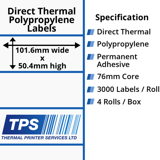 101.6 x 50.4mm Direct Thermal Polypropylene Labels With Permanent Adhesive on 76mm Cores - TPS1044-24