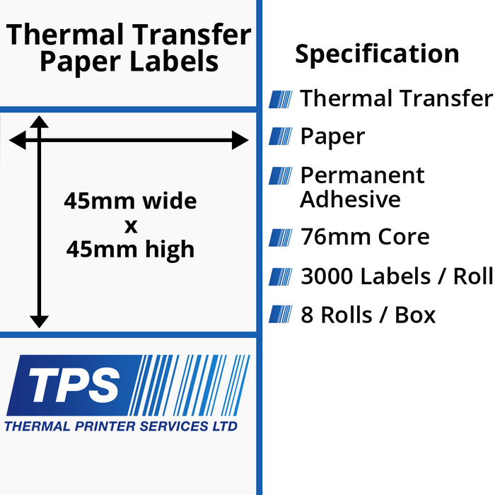 45 x 45mm Thermal Transfer Paper Labels With Permanent Adhesive on 76mm Cores - TPS1110-21