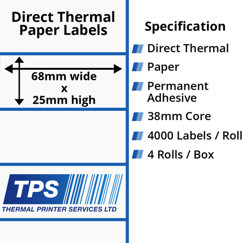 68 x 25mm Direct Thermal Paper Labels With Permanent Adhesive on 38mm Cores - TPS1157-20