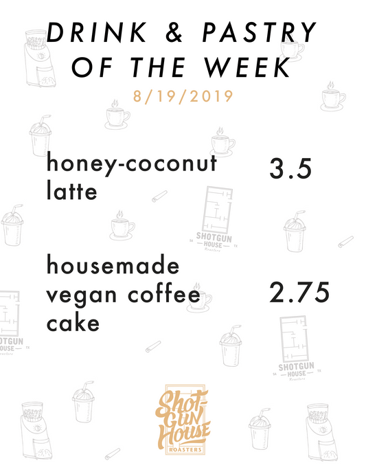 8/19 Drink & Pastry of the Week