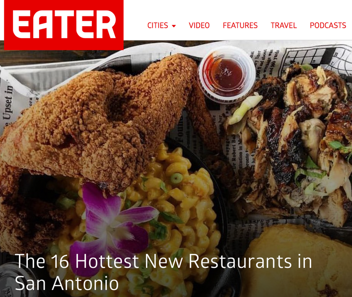 "Proud to make Eater's list of ""The 16 Hottest New Restaurants in San Antonio"""
