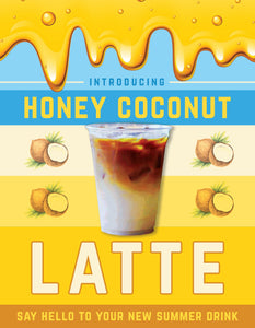 Introducing our new Honey Coconut Latte