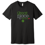 Great Place to Work! T-shirt