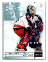 (HCW) 2002-03 UD Mask Collection #25 Jean-Francois Labbe/Marc Denis