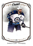 2015-16 Upper Deck Champs #55 Andrew Ladd Winn Jets NHL Mint
