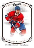 2015-16 Upper Deck Champs #131 David Desharnais Canadiens NHL Mint