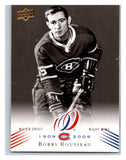 2008-09 Upper Deck Montreal Canadiens Centennial #132 Bobby Rousseau NM-MT Hockey NHL