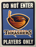 "(HCW) Atlanta Thrashers ""Do Not Enter Players Only"" 8"" x 13"" NHL Plastic Sign"