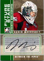 2008-09 In The Game Between The Pipes Autographs Daren Machesney 04223
