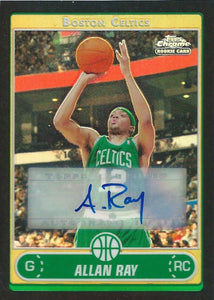 2006-07 Topps Chrome Autographs #191 Allan Ray  Basketball NBA Auto