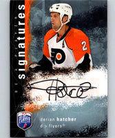 2007-08 Upper Deck Be A Player Signatures #SDE Derian Hatcher Auto 04433
