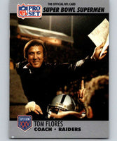 1990 Pro Set Super Bowl 160 #25 Tom Flores CO NFL Football