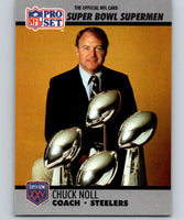1990 Pro Set Super Bowl 160 #29 Chuck Noll Steelers CO NFL Football