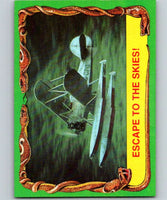 1981 Topps Raiders Of The Lost Ark #16 Escape To The Skies!