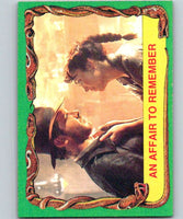 1981 Topps Raiders Of The Lost Ark #23 An Affair To Remember