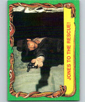1981 Topps Raiders Of The Lost Ark #27 Jones To The Rescue!