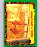 1981 Topps Raiders Of The Lost Ark #33 Fleeing The Blazing Inferno!