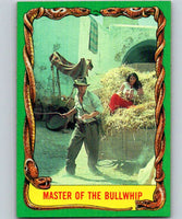1981 Topps Raiders Of The Lost Ark #37 Master of the Bullwhip