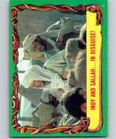 1981 Topps Raiders Of The Lost Ark #44 Indy And Sallah...In Disguise!