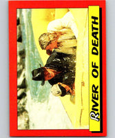 1984 Topps Indiana Jones and the Temple of Doom #11 River of Death