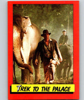 1984 Topps Indiana Jones and the Temple of Doom #21 Trek to the Palace