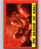 1984 Topps Indiana Jones and the Temple of Doom #43 The Blood of Kali