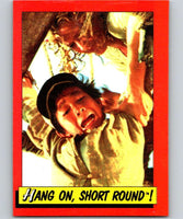 1984 Topps Indiana Jones and the Temple of Doom #72 Hang on/Short Round!