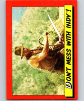 1984 Topps Indiana Jones and the Temple of Doom #75 Don't Mess with Indy!
