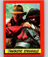 1984 Topps Indiana Jones and the Temple of Doom #77 Fantastic Struggle