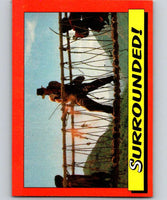 1984 Topps Indiana Jones and the Temple of Doom #81 Surrounded!