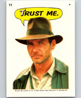 1984 Topps Indiana Jones and the Temple of Doom Stickers #11 Trust Me.