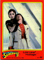 1980 Topps Superman II #80 Lois Lane ... Hostage!