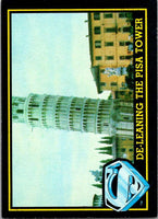 1983 Topps Superman III #52 De-Leaning the Pisa Tower