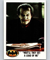 1989 Topps Batman #44 Wait'll they get a load of Me!