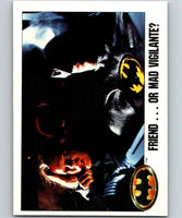 1989 Topps Batman #90 Friend...or Mad Vigilante?